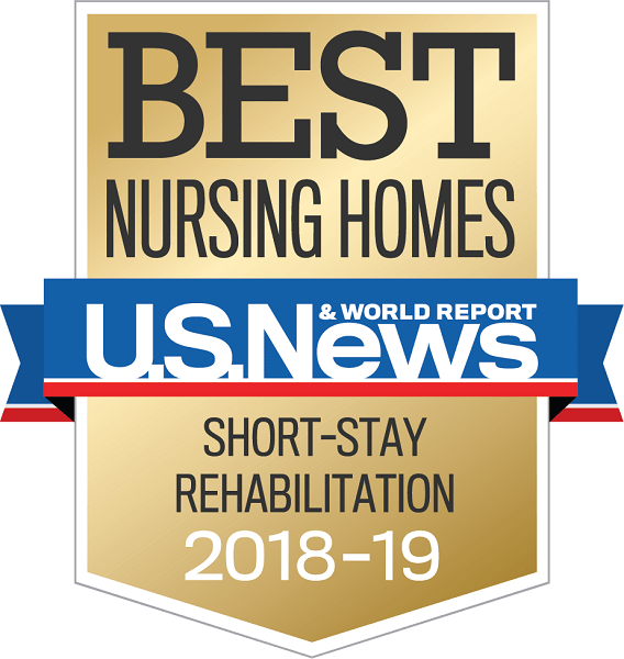 U.S. News and World Reports Best Nursing Homes for Short Stay and Rehabilitation award for 2018 and 2019