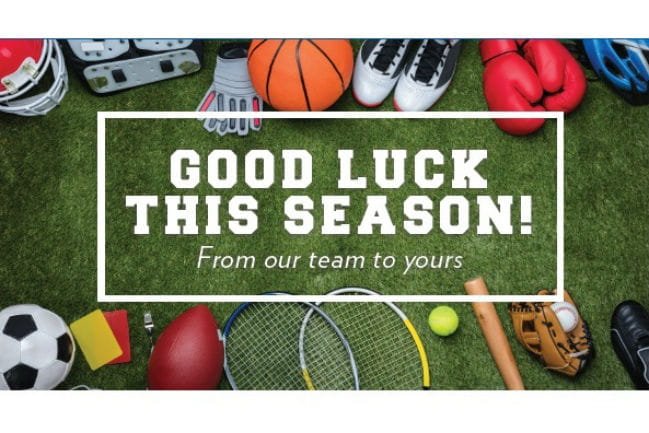 Image with sports equipment that reads - Good Luck This Season. From our team to yours.